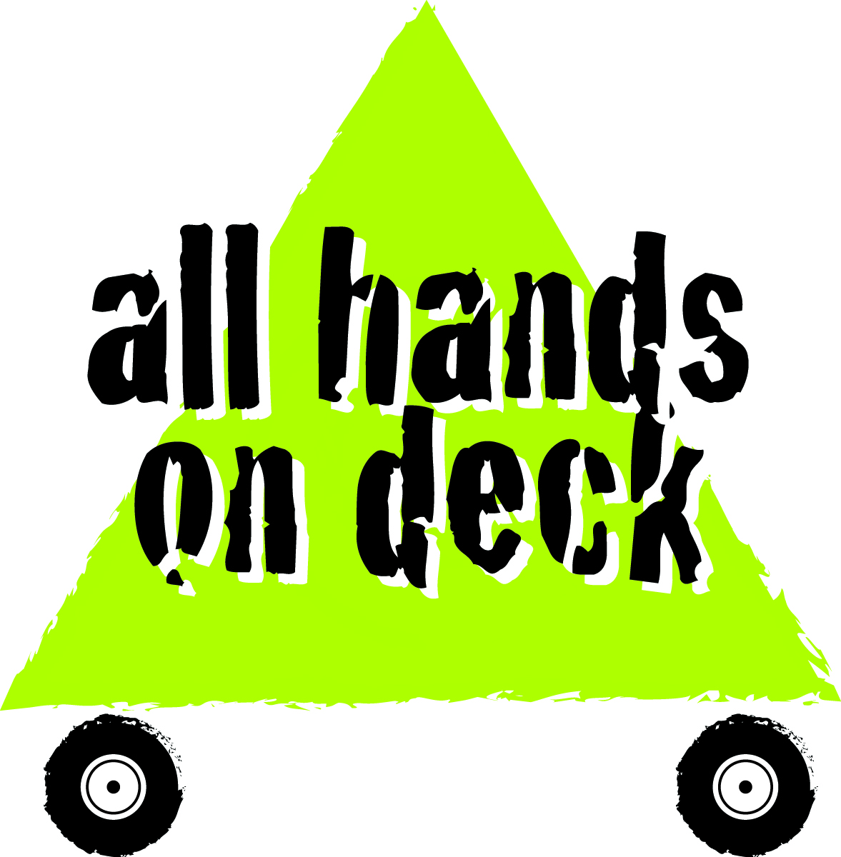 All hands on deck - Idioms by The Free Dictionary